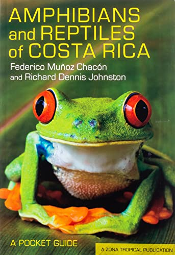9780801478697: Amphibians and Reptiles of Costa Rica: A Pocket Guide (Zona Tropical Publications)