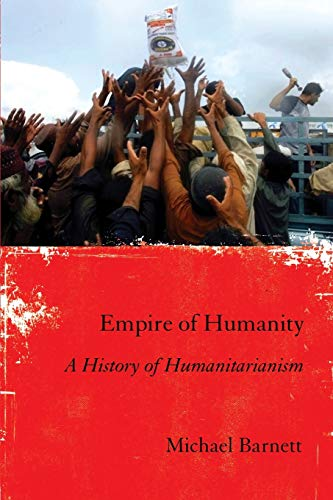 9780801478796: Empire of Humanity: A History of Humanitarianism