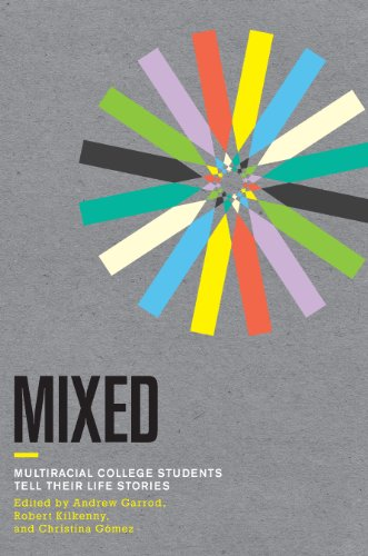 9780801479144: Mixed: Multiracial College Students Tell Their Life Stories