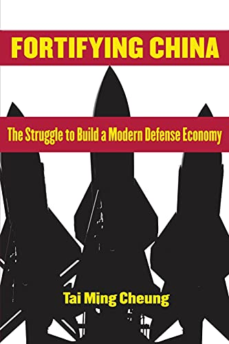 9780801479212: Fortifying China: The Struggle to Build a Modern Defense Economy