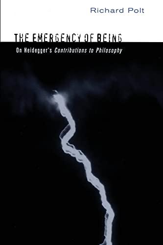 9780801479236: The Emergency of Being: On Heidegger's