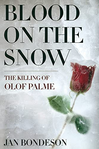 9780801479366: Blood on the Snow: The Killing of Olof Palme