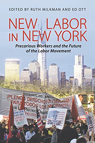 9780801479373: New Labor in New York: Precarious Workers and the Future of the Labor Movement