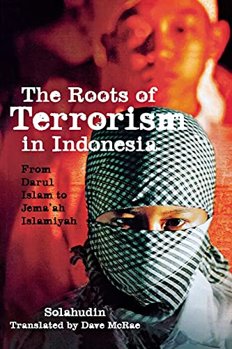 9780801479380: The Roots of Terrorism in Indonesia: From Darul Islam to Jem'ah Islamiyah