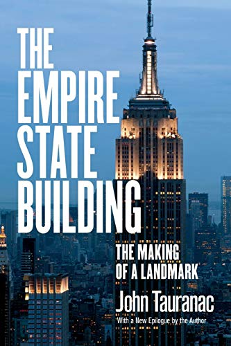 9780801479397: The Empire State Building: The Making of a Landmark