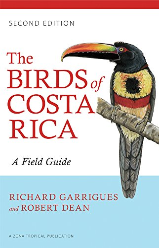 9780801479885: The Birds of Costa Rica: A Field Guide
