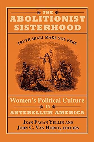 9780801480119: The Abolitionist Sisterhood: Women's Political Culture in Antebellum America (Cornell Paperbacks)