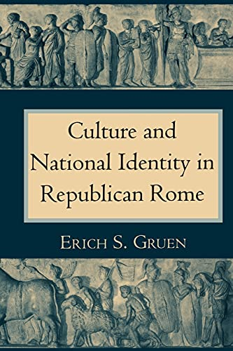 9780801480416: Culture and National Identity in Republican Rome (Cornell Studies in Classical Philology)