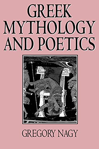 9780801480485: Greek Mythology and Poetics