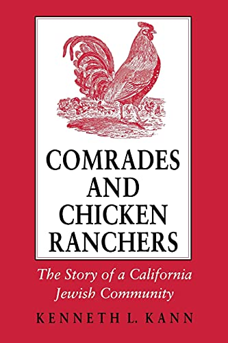 9780801480751: Comrades and Chicken Ranchers: The Story of a California Jewish Community (Cornell Paperbacks)