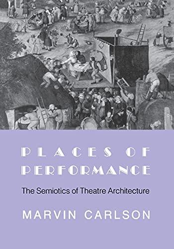 9780801480942: Places of Performance: The Semiotics of Theatre Architecture