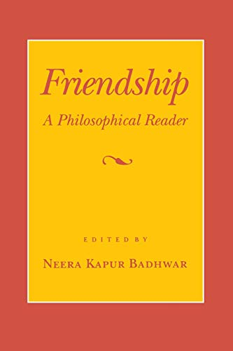 9780801480973: Friendship: A Philosophical Reader