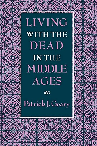 9780801480980: Living With the Dead in the Middle Ages
