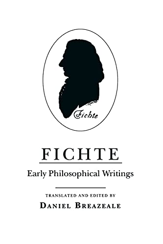 9780801481215: Fichte: Early Philosophical Writings