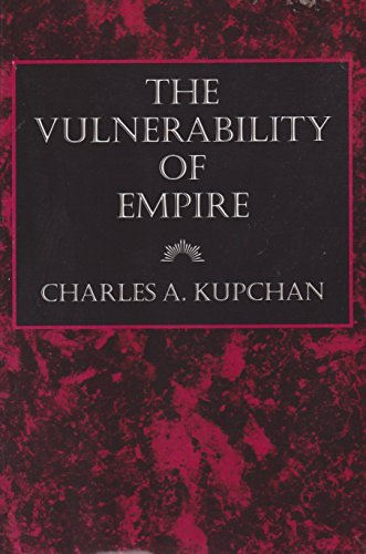 9780801481246: The Vulnerability of Empire (Cornell Studies in Security Affairs)