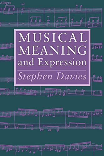 9780801481512: Musical Meaning and Expression