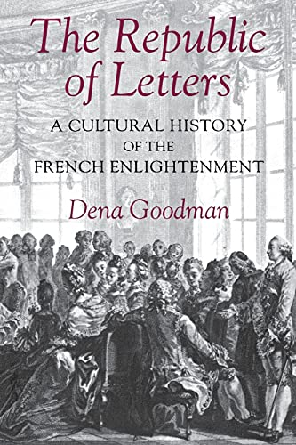 9780801481741: The Republic of Letters: A Cultural History of the French Enlightenment
