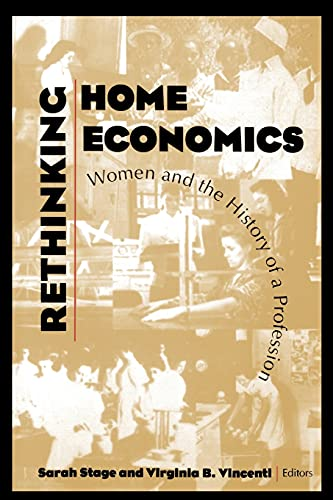 9780801481758: Rethinking Home Economics: Women and the History of a Profession (Culture; 4)