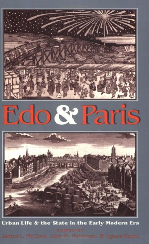9780801481833: Edo and Paris: Urban Life and the State in the Early Modern Era