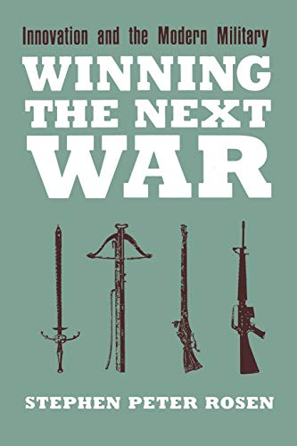 9780801481963: Winning the Next War: Innovation and the Modern Military (Cornell Studies in Security Affairs)