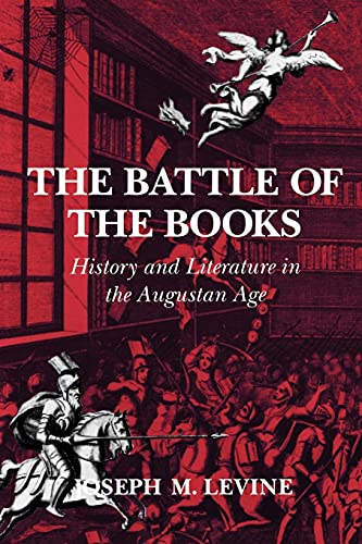 9780801481994: The Battle of the Books: History and Literature in the Augustan Age