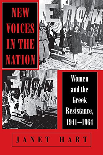 9780801482199: New Voices in the Nation: Women and the Greek Resistance, 1941–1964 (The Wilder House Series in Politics, History and Culture)