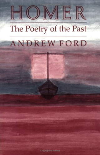 9780801482373: Homer: The Poetry of the Past
