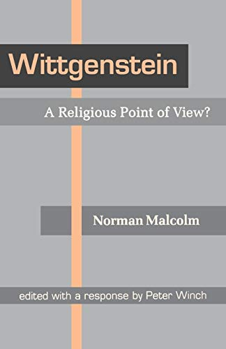 9780801482663: Wittgenstein: A Religious Point of View?