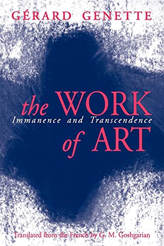The Work of Art: Immanence and Transcendence: Gerard Genette