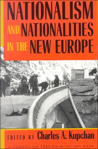 9780801482762: Nationalism and Nationalities in the New Europe