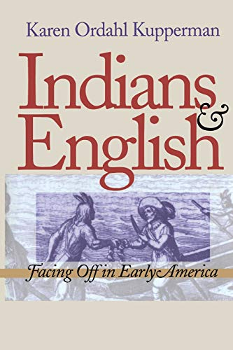 9780801482823: Indians and English: Facing Off in Early America