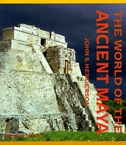 9780801482847: The World of the Ancient Maya