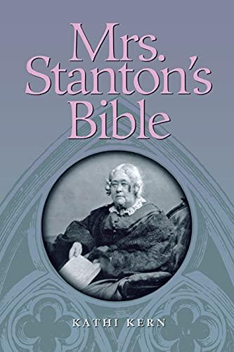 9780801482885: Mrs. Stanton's Bible