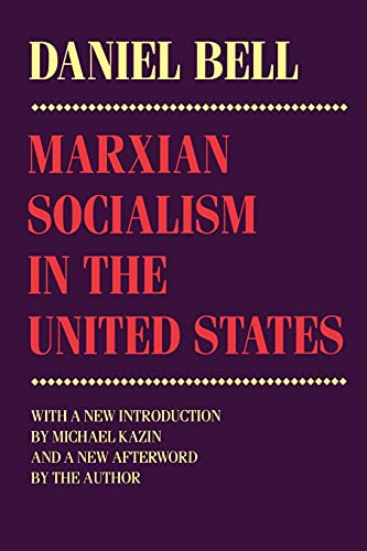 Marxian Socialism in the United States: Nation and Culture in Mendelssohns Revival of the St. ...