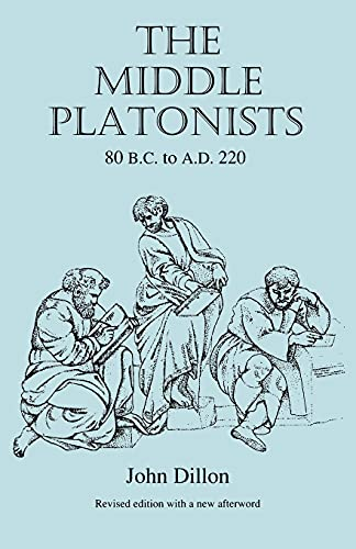 9780801483165: The Middle Platonists: 80 B.C. to A.D. 220