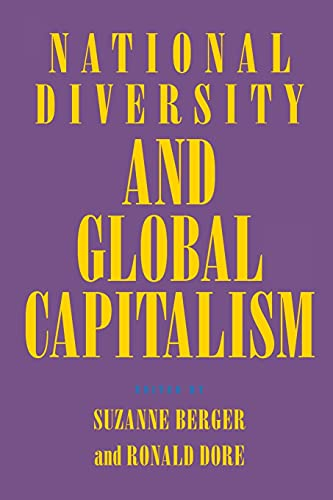 9780801483196: National Diversity and Global Capitalism