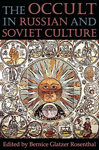 The Occult in Russian and Soviet Culture: Editor-Bernice Glatzer Rosenthal