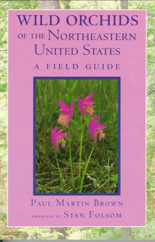 9780801483417: Wild Orchids of the Northeastern United States: A Field Guide (Comstock Books)
