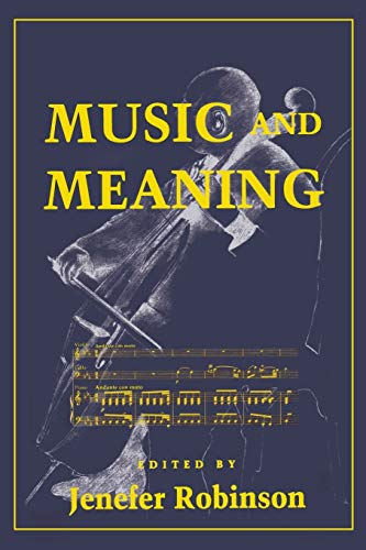 9780801483677: Music and Meaning