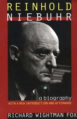9780801483691: Reinhold Niebuhr: A Biography, with a New Introduction