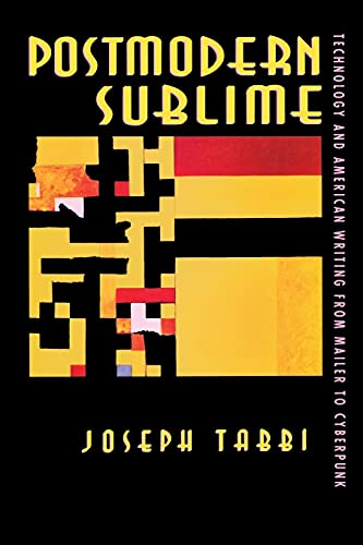 9780801483837: Postmodern Sublime: Technology and American Writing from Mailer to Cyberpunk