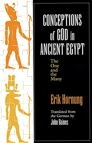 Conceptions of God in Ancient Egypt (Paperback): Erik Hornung