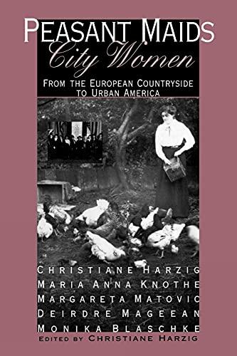 Peasant Maids, City Women: From the European: Knothe, Marianne, Matovic,