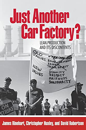 Just Another Car Factory?: Lean Production and: James Rinehart, Christopher