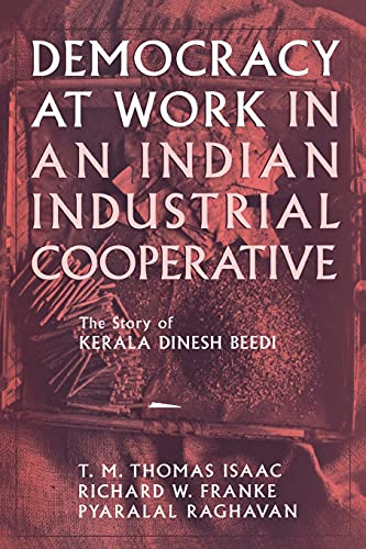 Democracy at Work in an Indian Industrial: Richard W. Franke,