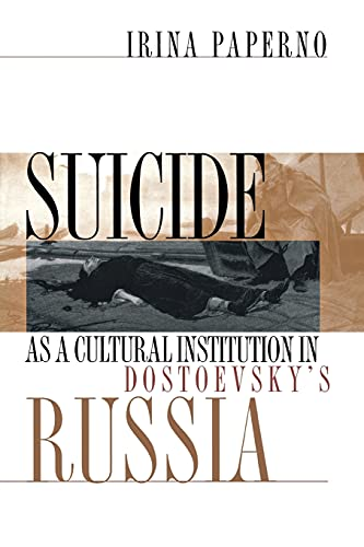 9780801484254: Suicide as a Cultural Institution in Dostoevsky's Russia