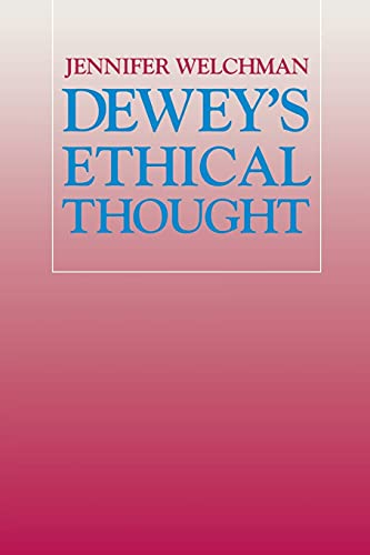 9780801484278: Dewey's Ethical Thought