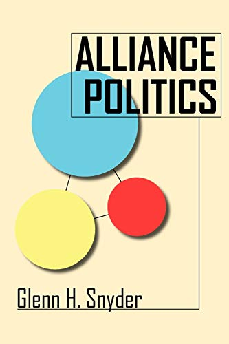 9780801484285: Alliance Politics