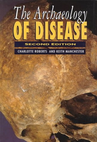 9780801484483: The Archaeology of Disease