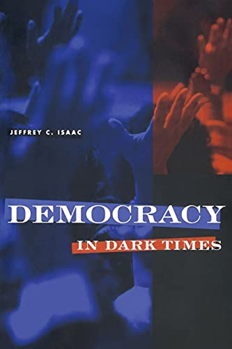 9780801484544: Democracy in Dark Times
